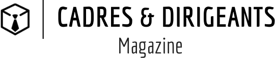 Cadres et Dirigeants Magazine – Business | Digital | Emploi | Marketing | Techno